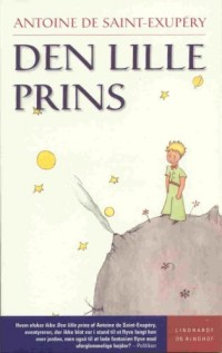 Den Lille Prins - Der kleine Prinz in dänischer Sprache (Livre en allemand)