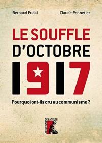 Souffle d'Octobre 1917 (le)