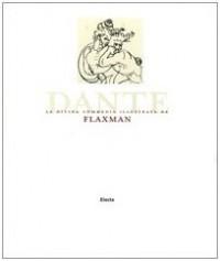 La Divina Commedia illustrata da John Flaxman.
