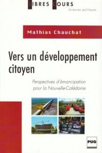 Vers un développement citoyen : Perspectives d'émancipation pour la Nouvelle-Calédonie