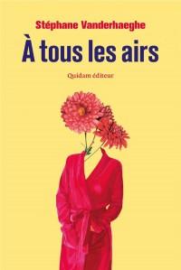 A Tous les Airs (Ritournelle)
