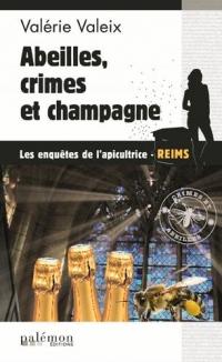 Abeilles, Crimes et Champagne !