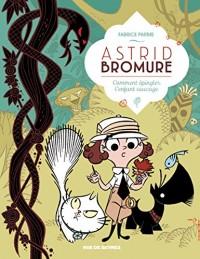Astrid Bromure, Tome 3 : Comment épingler l'Enfant sauvage