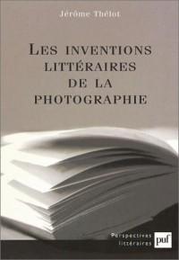 Les Inventions littéraires de la photographie