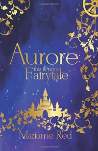 Aurore: this is not a fairytale