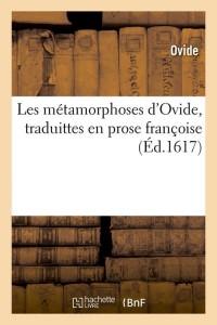 Les Métamorphoses d Ovide  ed 1617