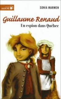 Guillaume Renaud T 01 un Espion Dans Quebec