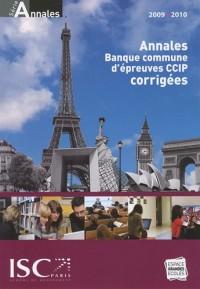 Annales 2009 de la Banque d'Epreuves Communes CCIP : Sujets et corrigés
