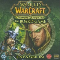 Fantasy Flight Games - World Of Warcraft - The Board Game - Expansion : The Burning Crusade (vo)