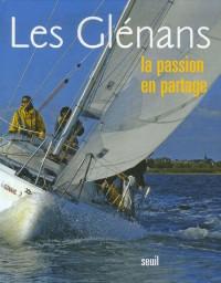 Les Glénans : La passion en partage