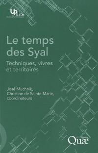 Le temps des Syal : Techniques, vivres et territoires