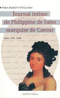 Le journal intime de Philippine de Sales marquise de Cavour : Turin, 1781-1848