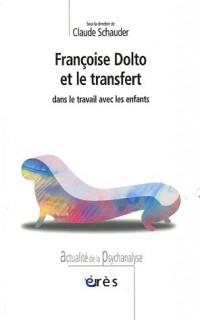Françoise Dolto et le transfert dans le travail avec les enfants