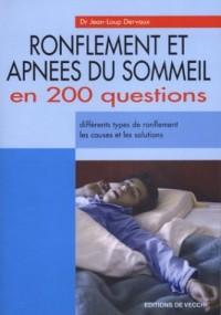 Ronflements et apnées du sommeil en 200 questions