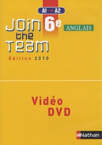 JOIN THE TEAM 6E DVD/VIDEO CLASSE 2010 Livre scolaire