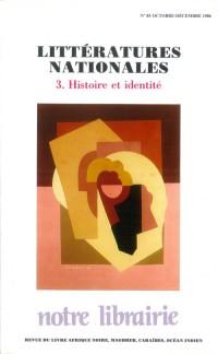 85- Littératures Nationales/ 3-Histoire et Identité