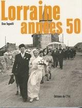 Lorraine années 50