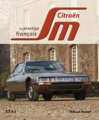 Citroën SM : Le dernier vaisseau français