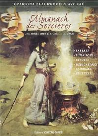Almanach des sorcières : Une année sous le signe de la magie, avec le livret Heures planétaires de Samhain 2016 à Samhain 2017