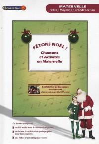 Fêtons Noël ! : Chansons et activités en maternelle (1CD audio)