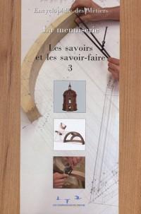 La menuiserie : Tome 3, Les savoirs et les savoir-faire, 2 volumes