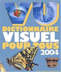 Vu 2004 : Dictionnaire visuel pour tous