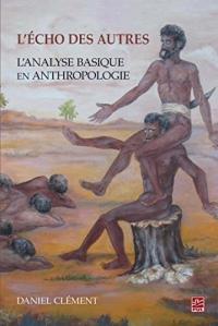 L'echo des autres : L'analyse basique en anthropologie