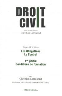 Droit civil, Tome 3 : Les obligations, le contrat