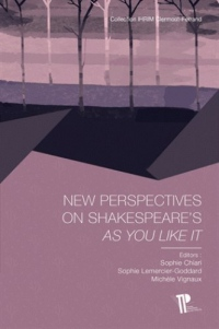 New Perspectives on Shakespeare's As You Like It