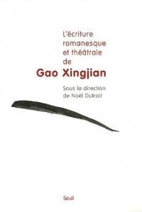 L'écriture romanesque et théâtrale de Gao Xingjian