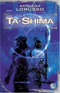 Ta-Shima, tome 1 : Ta-Shima