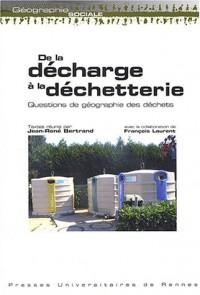 De la décharge à la déchetterie : Questions de géographie des déchets