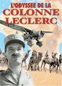 L'odyssée de la colonne Leclerc : Les Français Libres au combat sur le front du Tchad, 1940-43
