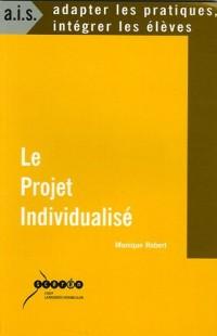 Le Projet Individualisé