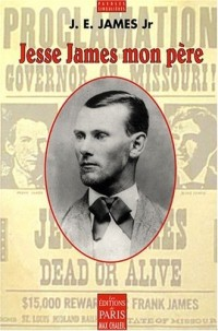 Jesse James mon père