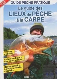 Le guide des lieux de pêche à la carpe