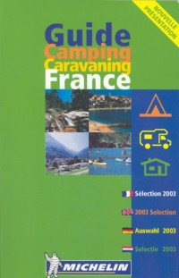Guide Camping Caravaning : France 2003 (édition quadrilingue français - anglais - allemand - hollandais)