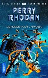 Perry Rhodan n°355 - Un homme pour l'Armada [Poche]