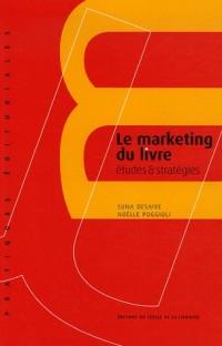 Le marketing du livre : Etudes & stratégies