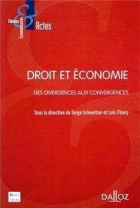 Droit et économie. Des divergences aux convergences