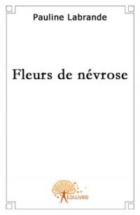 Fleurs de névrose