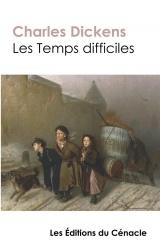 Les Temps difficiles (édition de référence)