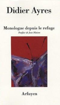 Monologue depuis le refuge