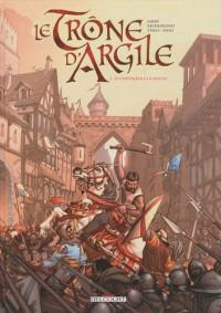 Le Trône d'Argile : Pack en 2 volumes : Tome 1, Le chevalier à la hache ; Tome 4, La mort des rois