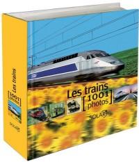 Les trains : 1001 Photos