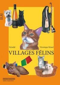 Villages Felins