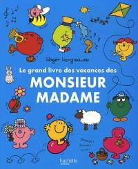 Le grand livre des vacances des Monsieur Madame