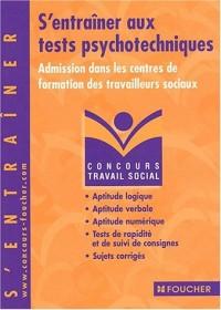 Concours Travail social : S'entraîner aux tests psychotechniques, Concours médico-sociaux (Admission dans les centres de formation des travailleurs sociaux)