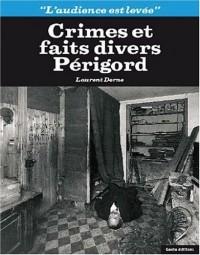 Crimes et faits divers Périgord