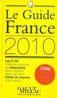 Guide Gault et Millau : France : Restaurants, hôtels de charme & chambres d'hôtes